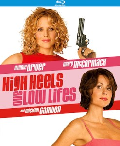 high_heels_and_low_lifes_bluray