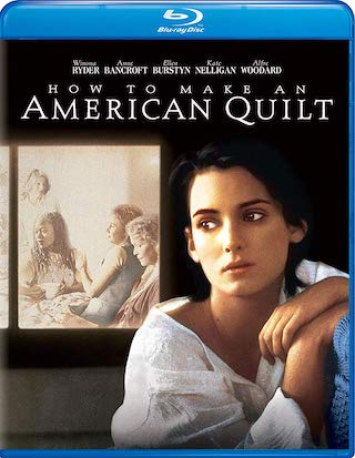 how_to_make_an_american_quilt_bluray