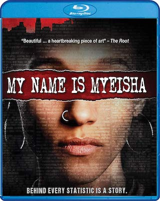 my_name_is_myeisha_bluray