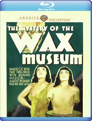 the_mystery_of_the_wax_museum_bluray