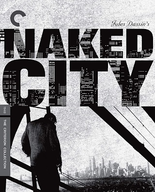 the_naked_city_criterion_bluray
