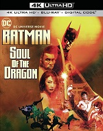 Batman: Soul of the Dragon - 4K UHD Blu-ray